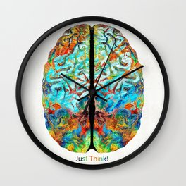 Colorful Brain Art - Just Think - By Sharon Cummings Wall Clock