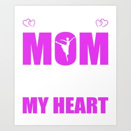 Dancing Mom Full Heart Mothers Day T-Shirt Art Print