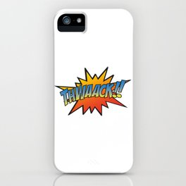 Thwaack!! iPhone Case