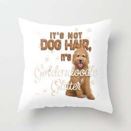 It's Not Dog Hair, It's Goldendoodle Glitter Throw Pillow