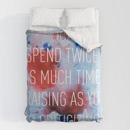 Praise, Don't Criticize Comforters