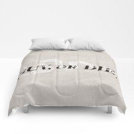 Buy, or Die. Comforters
