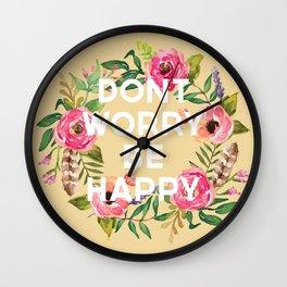 Don't Worry Be Happy Art Print Wall Clock