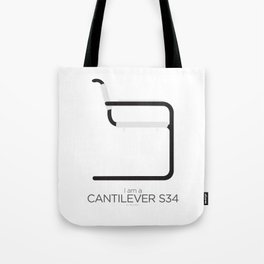 Chairs - A tribute to seats: I'm a Cantilever S34 (Poster) Tote Bag