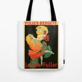 Belle Epoque vintage poster, Folies Bergere, La Loie Fuller Tote Bag
