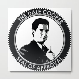 The Dale Cooper Seal of Approval Metal Print
