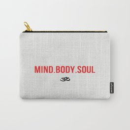 Mind.Body.Soul Carry-All Pouch