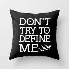 Don't Try to Define Me - Black (Divergent) Throw Pillow