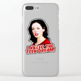 I killed Liz! I killed the teen dream! Clear iPhone Case