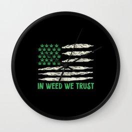 In Weed We Trust | Ganja Cannabis 420 Gifts Wall Clock