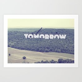 Tomorrow Art Print