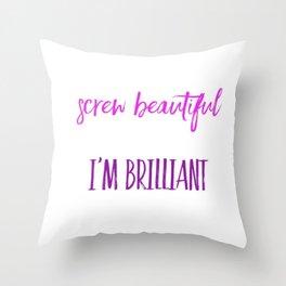 Screw beautiful Throw Pillow