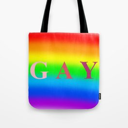 GAY (Rainbow Background) Tote Bag