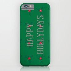 Happy Hollydays Slim Case iPhone 6s