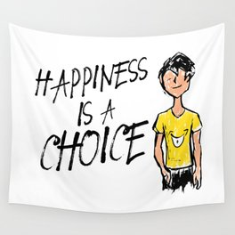 Happiness is a Choice Wall Tapestry