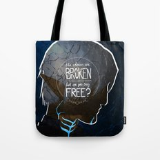 The Chains Are Broken Tote Bag