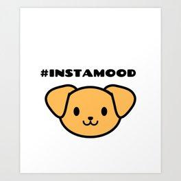 #INSTAMOOD Art Print