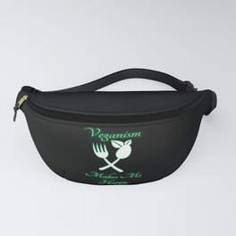 Veganism Makes Me Happy - Plant Powered Fanny Pack