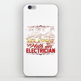In love with Electrician iPhone Skin