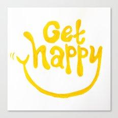 Get Happy! Canvas Print