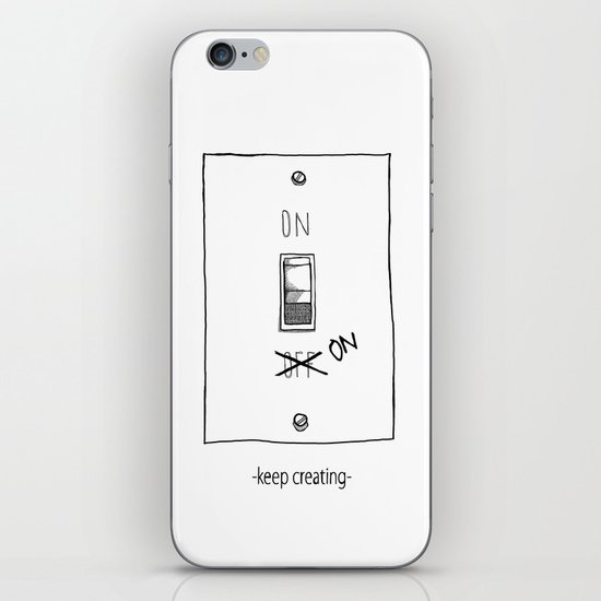 Keep Creating iPhone & iPod Skin