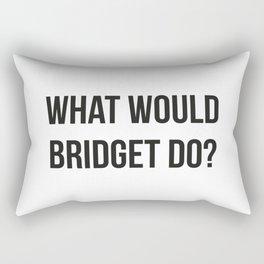 What Would Bridget Do? Rectangular Pillow