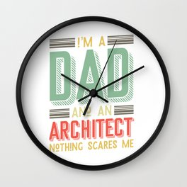 Architect father - father's day Wall Clock