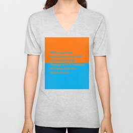 When you feel good about yourself... Unisex V-Neck