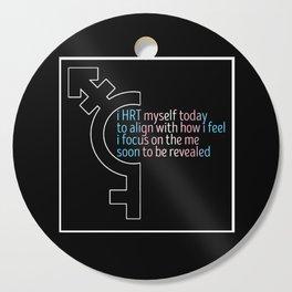 HRT Myself Today Alt 2 Cutting Board