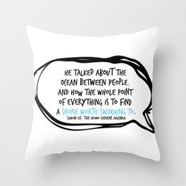 Simon Vs. Quote Ocean Throw Pillow