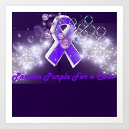 Passion Purple For a Cure Art Print