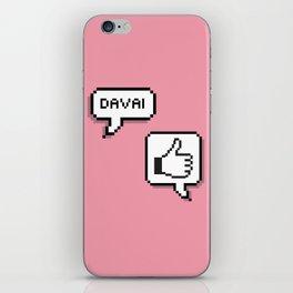 Davai! iPhone Skin