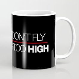 If sparks don't fly, your ride's too high v2 HQvector Coffee Mug