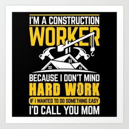 Construction Worker Art Print