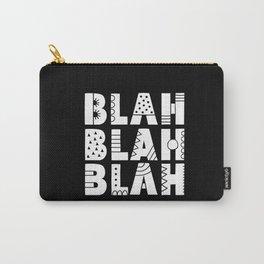 Blah Blah Blah Carry-All Pouch