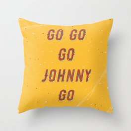 Go go - go Johnny go – A Hell Songbook Edition Throw Pillow