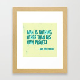 Man's Own Project Framed Art Print