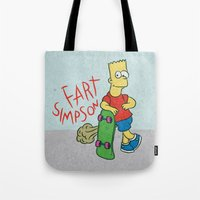 simpson Tote Bags featuring FART SIMPSON by Josh LaFayette