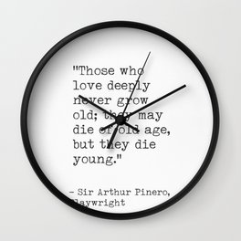 love quotes Pinero, Playwright Wall Clock