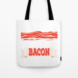 "When Bacon Is Love, Bacon Is Life ""I'm Into Fitness Fitness Bacon In My Mouth"" T-shirt Design Tote Bag"