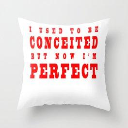 Perfect Throw Pillow