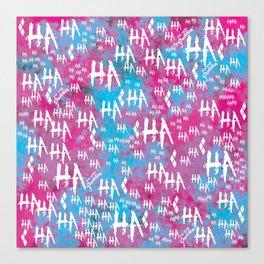Harley Quinn: HA HA HA [Alternate] Canvas Print