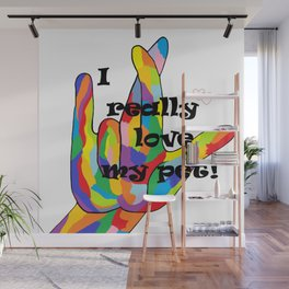 I Really LOVE my PET! Wall Mural