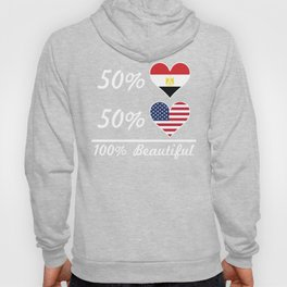 50% Egyptian 50% American 100% Beautiful Hoody