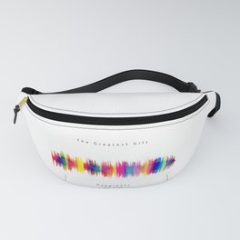 Happiness - The Greatest Gift Fanny Pack