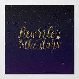 Rewrite the Stars - The Greatest Showman Canvas Print
