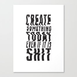 Create Something Today #3 Canvas Print