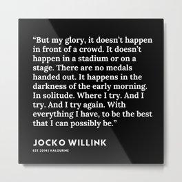 13     Jocko Willink Quotes   191106 Metal Print