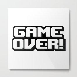GAME OVER! Metal Print