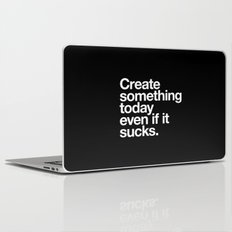 Create something today even if it sucks Laptop & iPad Skin